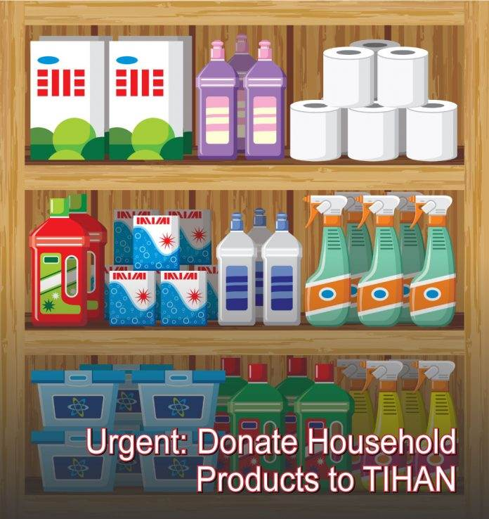 Urgent: Donate Household Products to TIHAN