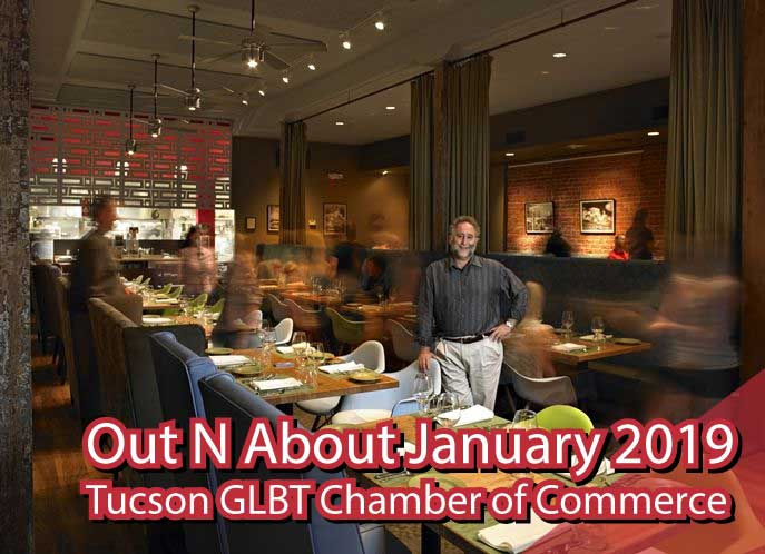 Out N About January 2019 - Tucson GLBT Chamber of Commerce
