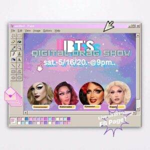 IBT's Digital Drag Show in May
