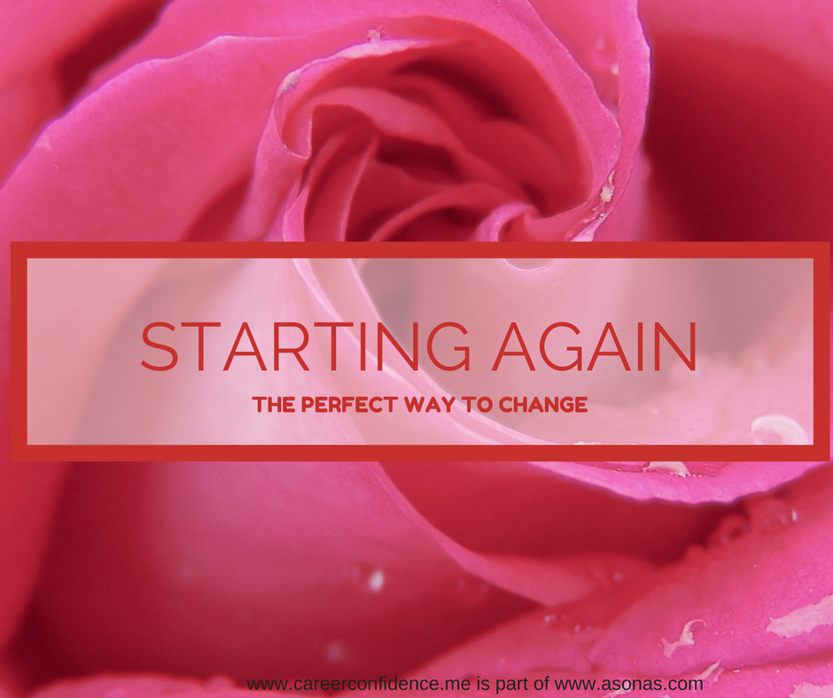 Starting Again – The Perfect Career Move
