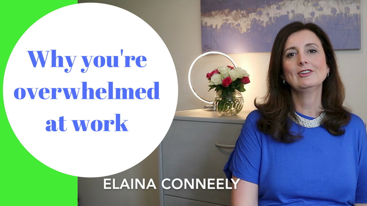Why you're overwhelmed at work