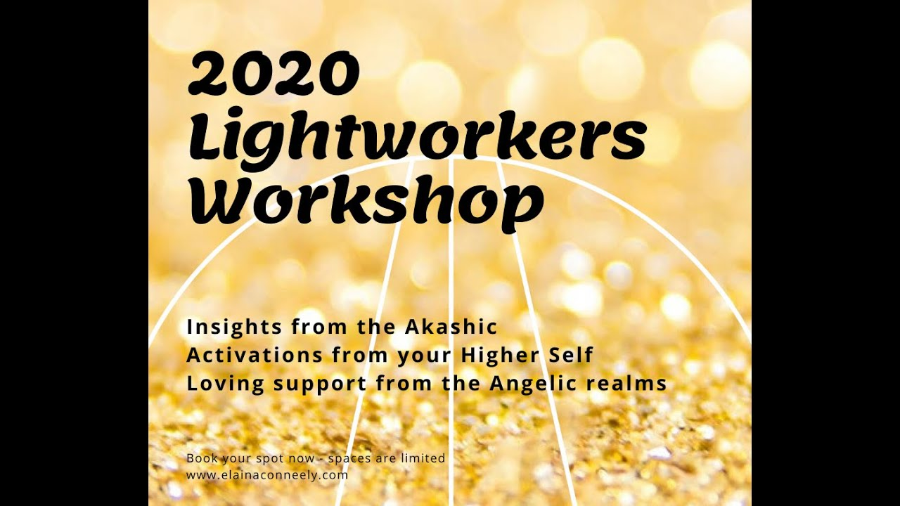 Lightworkers 2020 Workshop