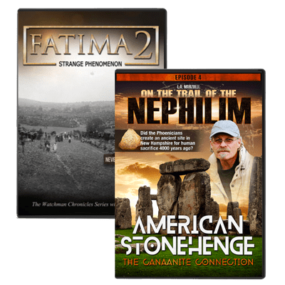 On the Trail of the Nephilim 4 & Fatima 2