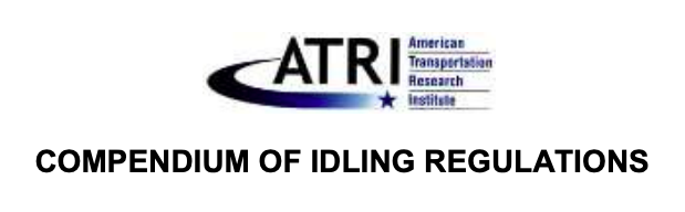 American Transportation Research Institute: Compendium of Idling Regulations