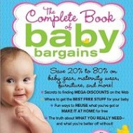 The Complete Book of Baby Bargains: 1,000+ Best Ways to Save Money Every Day by Kimberly Danger- Book Review and Giveaway
