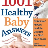 1001 Healthy Baby Answers: Expert Answers Every Parent Needs To Know- Book Review and Giveaway