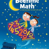 Bedtime Math: A Fun Excuse to Stay Up Late by Laura Overdeck – Book Review