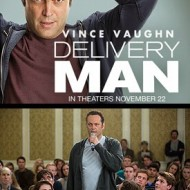 """FREE Advanced Screening of the New Movie """"Delivery Man"""" in Select Cities – Claim Your FREE Passes Now!"""