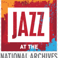 The National Archives: FREE Jazz Family Day on June 7th