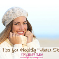 Tips For Healthy Winter Skin + Vaseline Winter Kit #Giveaway!