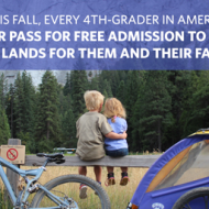 Every Kid in a Park: FREE One Year Pass in Federal Lands and Waters for 4th Graders and Their Families #FindYourPark