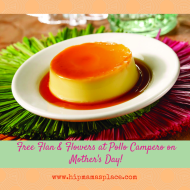 FREE Flan & Flowers at Pollo Campero on Mother's Day