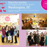 Big City Moms Biggest Baby Shower Ever is Coming to Washington, DC on Sept 30th + Five FREE Tickets with Coupon Code!