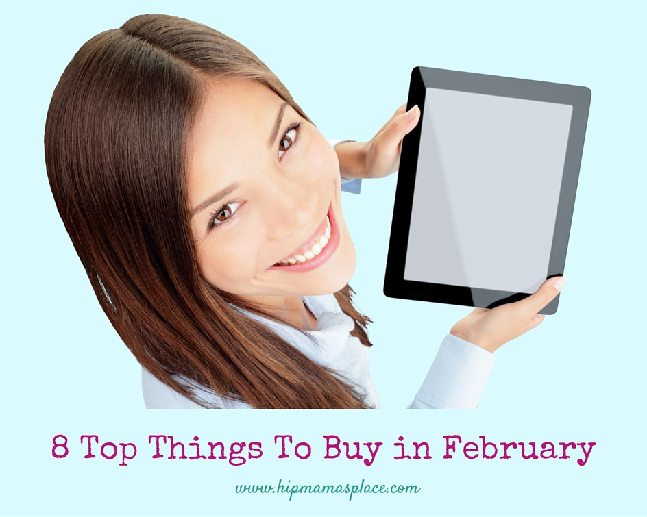 8 Top Things To Buy in February