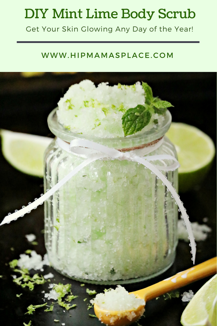 Get your skin glowing any day of the year ! Make this super easy DIY Mint Lime Body Scrub! #beauty #beautyrecipes #DIYbeauty #hipmamasplace #hipmamasplacebeauty