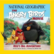 "New ""The Angry Birds Movie: Red's Big Adventure"" Book from National Geographic Kids Books + Prize Pack Giveaway!"