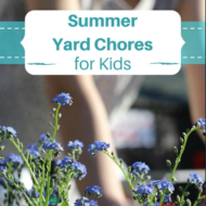 Summer Yard Chores for Kids