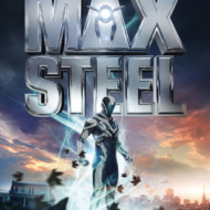 MAX STEEL Movie in Theaters on October 14 + Sneak Preview