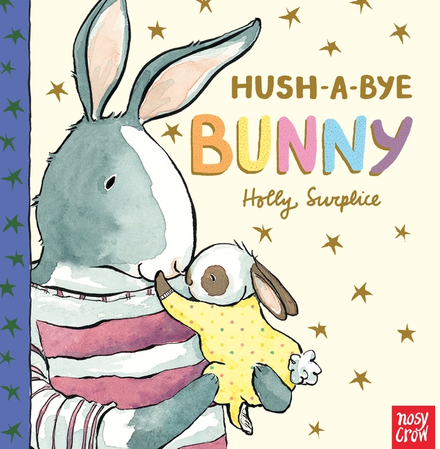 Hush-A-Bye Bunny is a comforting book for kids who may fear sleeping alone or in the dark.