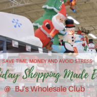 Save Time and Money + Avoid the Holiday Shopping Stress at BJ's Wholesale Club