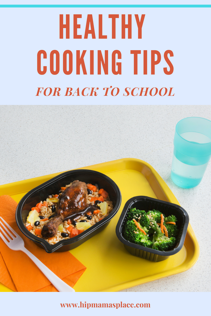 Back to school season is almost here and it's time set some healthy goals for the school year! Here are healthy cooking tips for back to school! #MyNewGoal