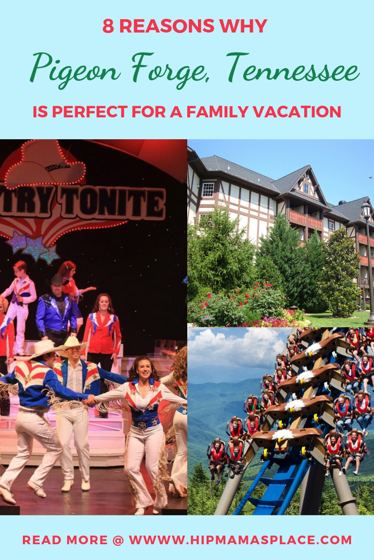 8 Reasons Why Pigeon Forge, TN is Perfect for a Family Vacation