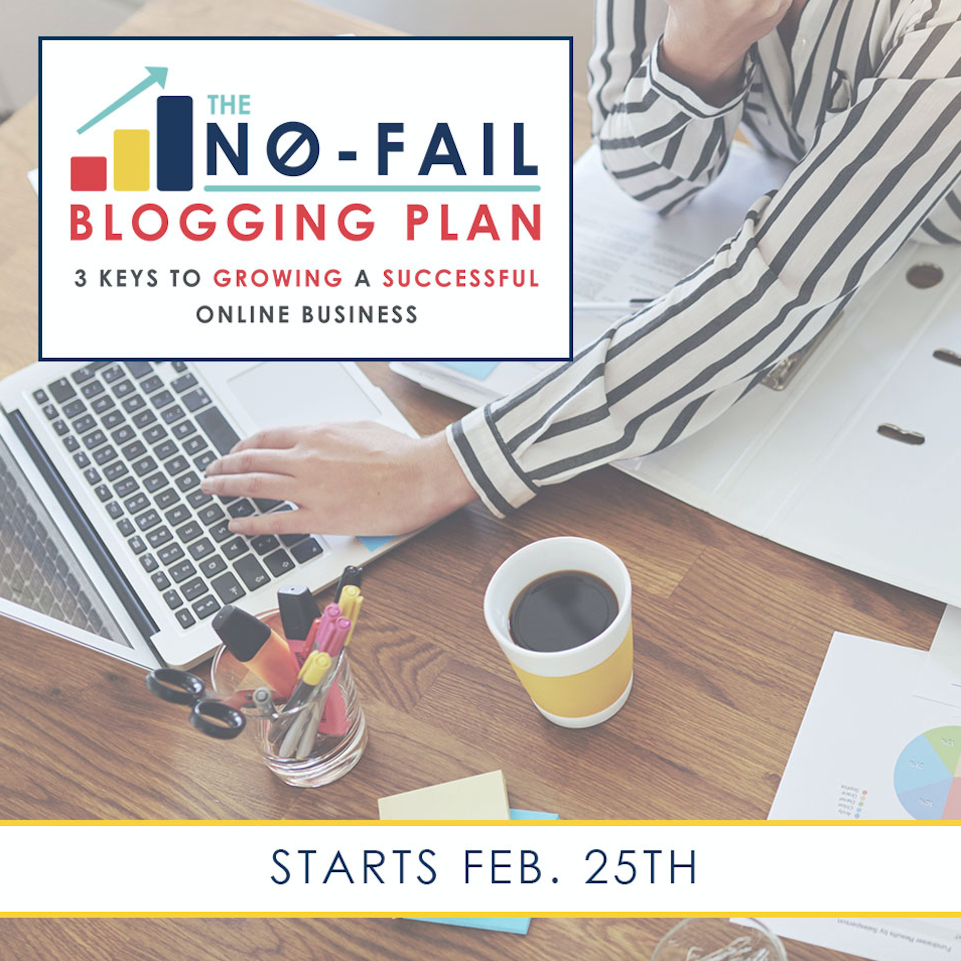 No Fail Blogging Plan