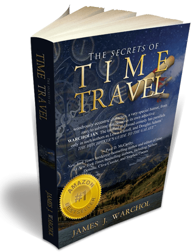 3D Book cover for James Warchol - The Secrets of Time Travel