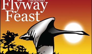30TH ANNUAL FLYWAY FEAST