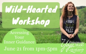 Wild-Hearted Workshop with Holly Knowles @ Breezeway Yoga Studio | Knoxville | Tennessee | United States