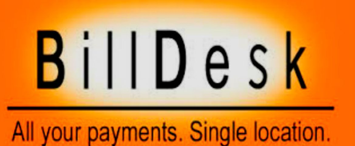 American Digital Payment Giant May Invest in BillDesk at Valuation of 1.5 -2 Bn