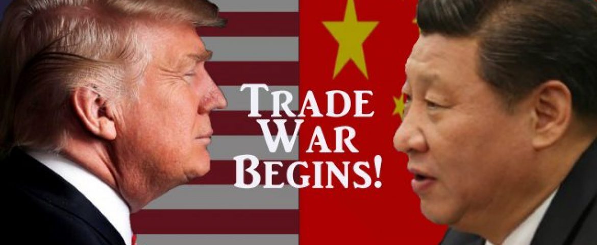 Trade War between America and China Officially Begins