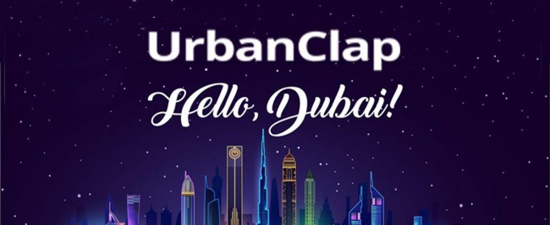 UrbanClap Marks an International Debut Lands in Dubai