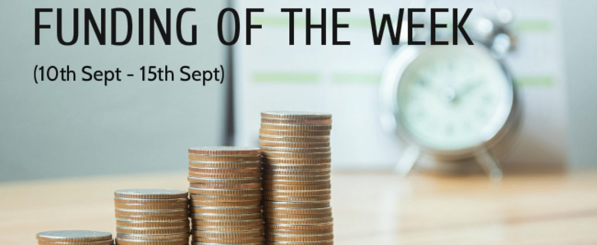 Top 5 Funding of The Week (10th Sept – 15th Sept)