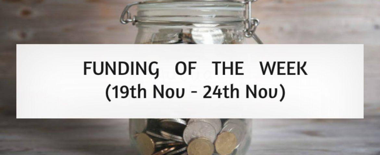 Top Five Funding of the Week (19th Nov – 24th Nov)
