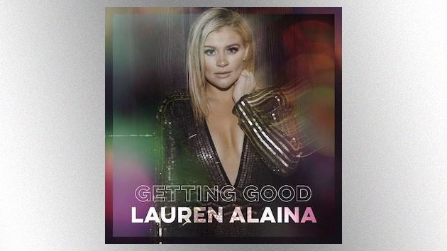 Lauren Alaina reveals the track list and artwork for her forthcoming 'Getting Good' EP