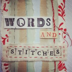Words and Stitches