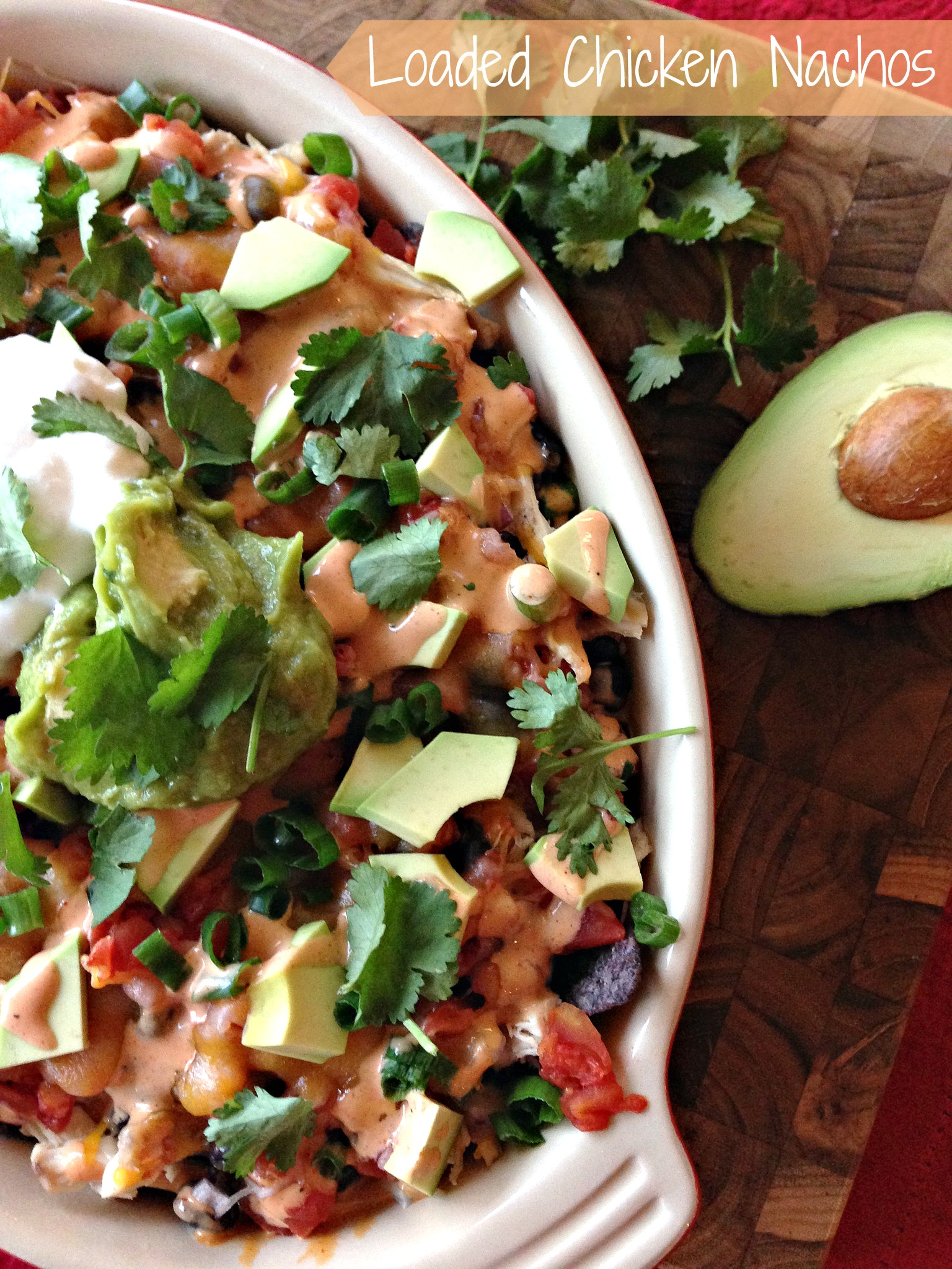 Healthy Loaded Chicken Nachos