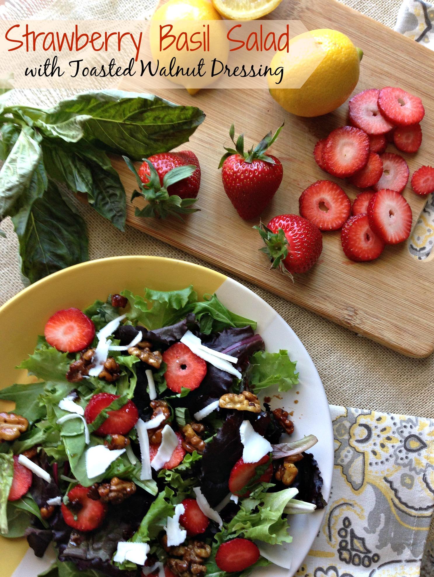 Strawberry Basil Salad with Toasted Walnut Dressing