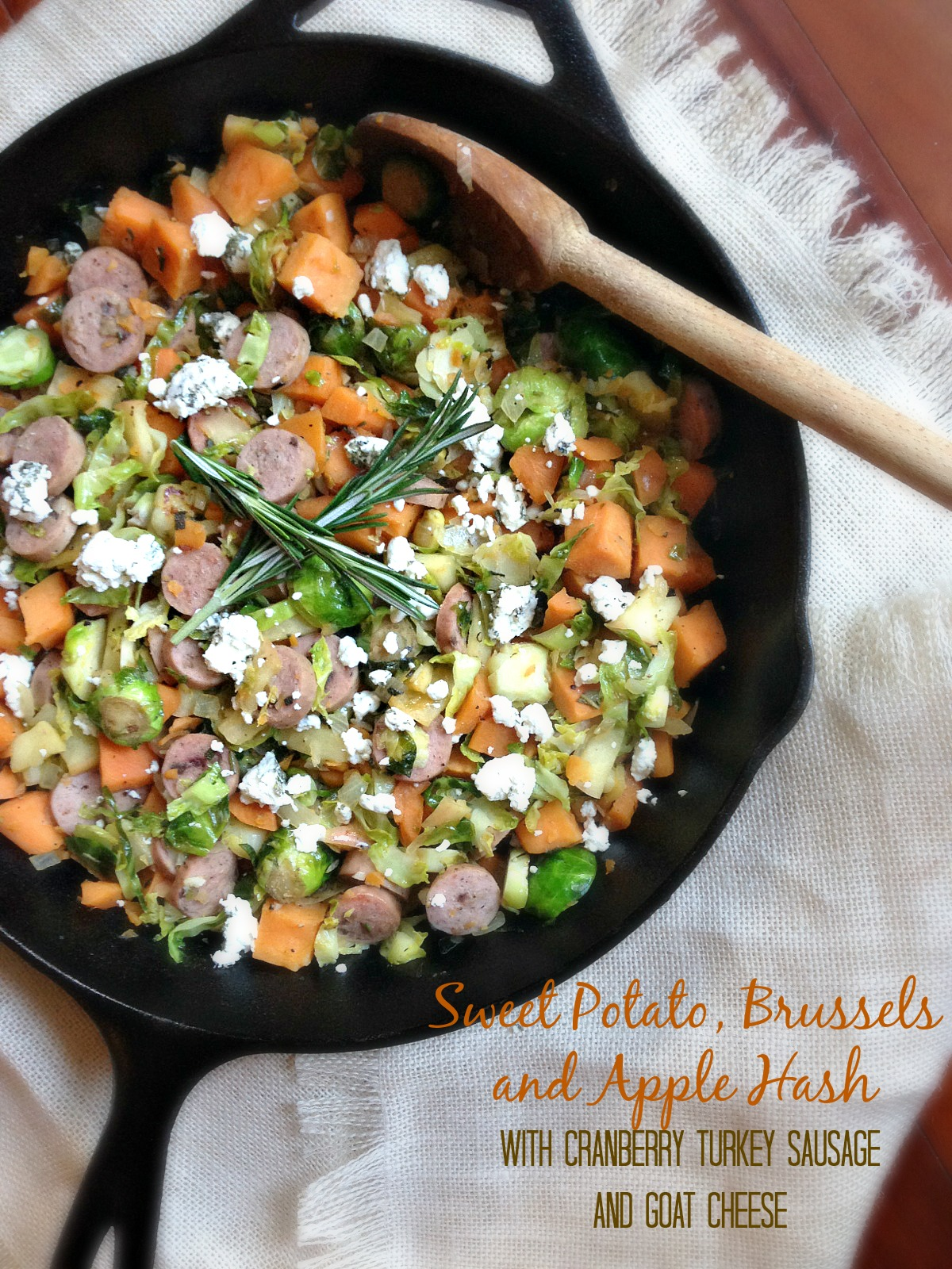 Sweet Potato, Brussels and Apple Hash with Cranberry Turkey Sausage and Goat Cheese