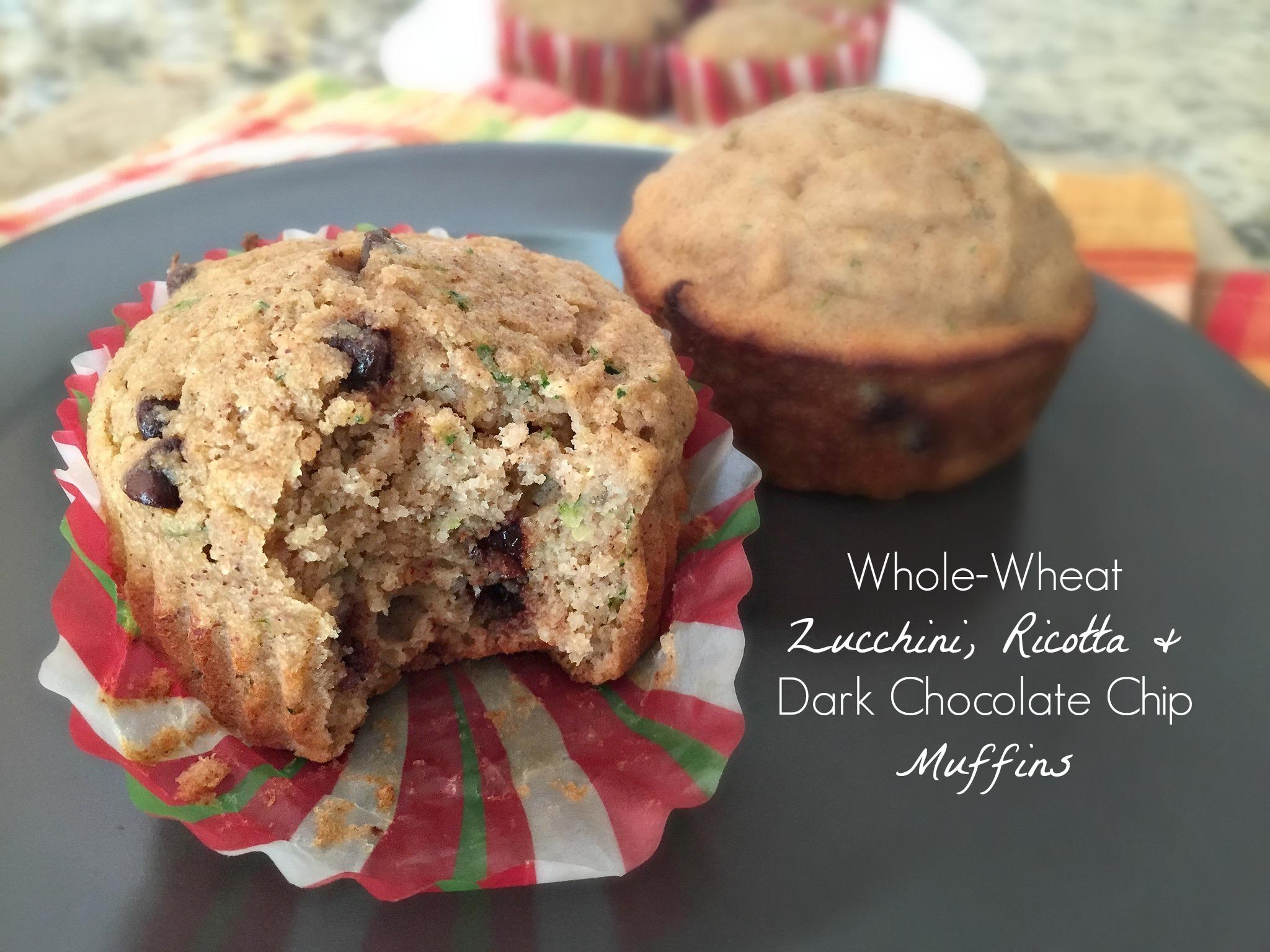 Whole Wheat Zucchini, Ricotta & Dark Chocolate Chip Muffins