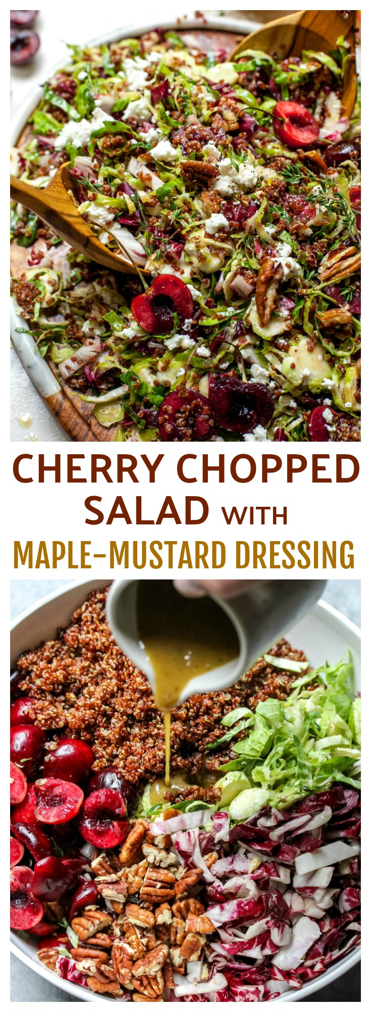 Cherry Chopped Salad with Brussels, Goat Cheese, Pecans, and Maple-Mustard Dressing