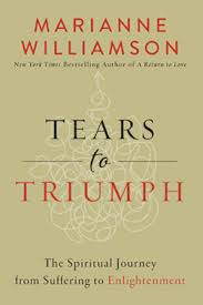 marianne williamson tears to triumph