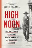 American Presidents and high noon and the hollywood blacklist