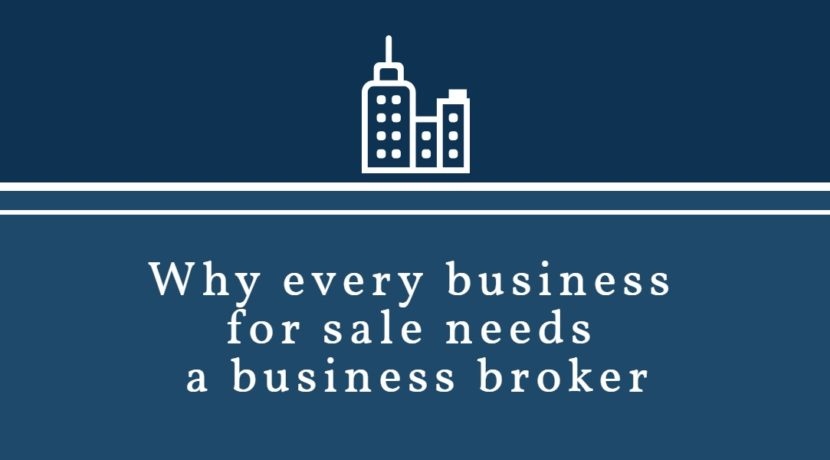 Why every business for sale needs a business broker