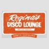 Regina's Disco Lounge