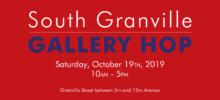 South Granville Gallery Hop: Saturday, Oct 19th, 2019