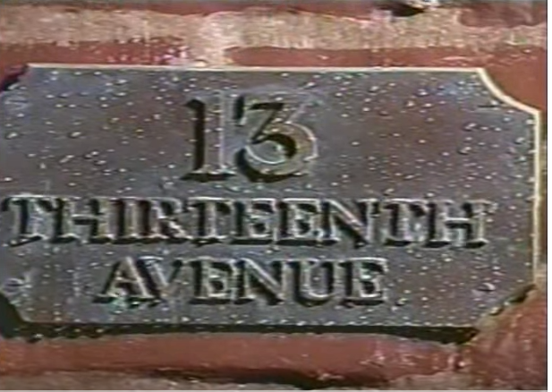 No you didn't imagine it:  13 13th Ave