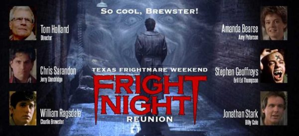 'Fright Night' Reunion And So Much More At Texas Frightmare 2017!