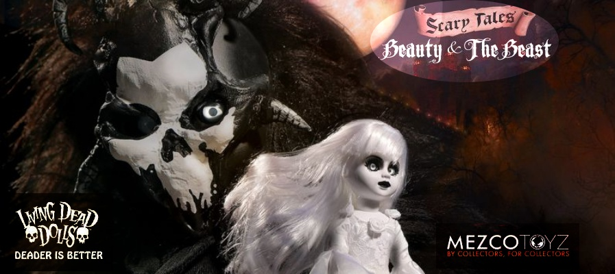 BEAUTY AND THE BEAST screams with Living Dead Dolls set